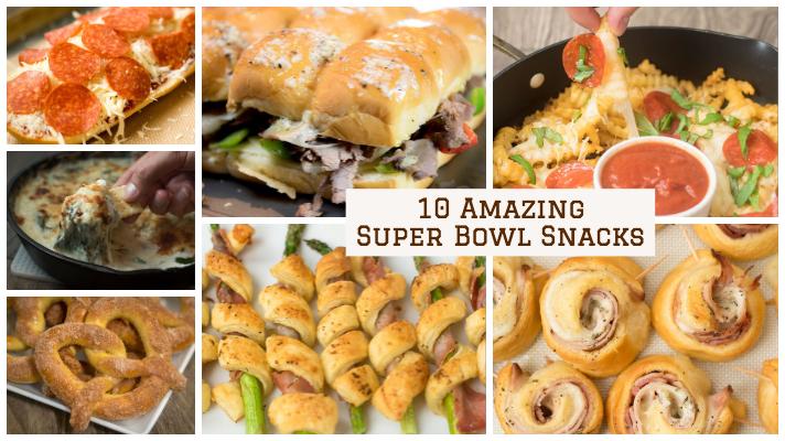 10 Amazing Super Bowl Snacks